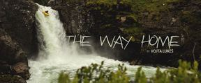 THE WAY HOME | Kayak Session Short Film of the Year Awards 2015, Entry #32