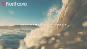 Pilgrimage Of Grace- A Northcore Film