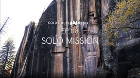 SOLO Missions In Little Cottonwood Canyon || Cold House Media Ep. 118