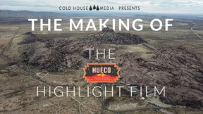 The Making Of The Hueco Rock Rodeo Highlight Film