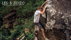 Climbing Highballs And Dynos In The Jungle | Les Trois Zoizo, Ep. 2