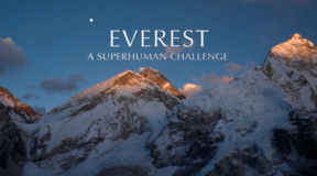 Everest: A Superhuman Challenge