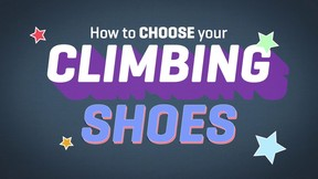 How To Choose Your Climbing Shoes - Ep 2