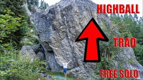 Free Solo, Trad Or Highball?
