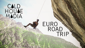 Euro Climbing Trip: Josh and Cha Style | Cold House Media Vlog 97