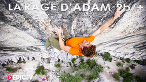 Seb Bouin's Journey To Climb La Rage D'Adam 9b/+