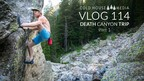 Death Canyon Trip - Part 1 || Cold House Media Vlog 114